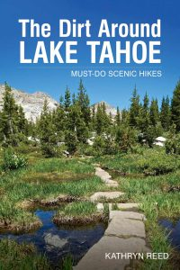 Dirt Around Lake Tahoe Hiking Book by Kathryn Reed