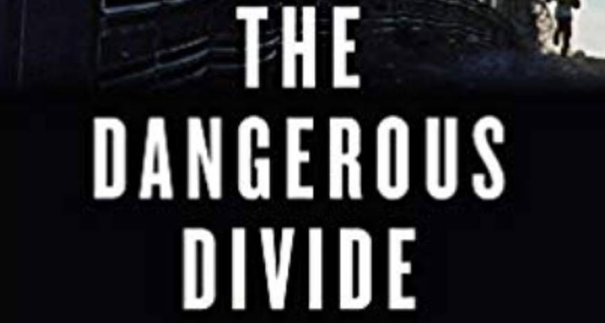 Book Review: 'Dangerous Divide' delves into border issues