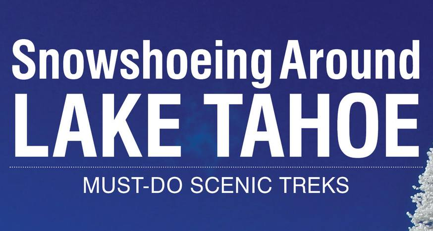 Lake Tahoe snowshoe guidebook just published