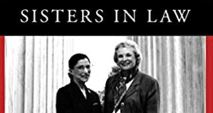 Book Review: Sisters In Law a great read about O'Connor, Ginsburg