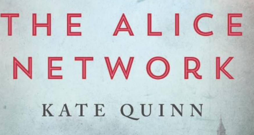 Book Review: 'Alice Network' a story of spies, love and friendship